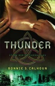 Thunder, Stone Braide Chronicles Series #1