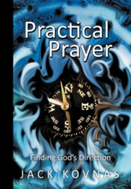Practical Prayer: Finding God's Direction
