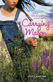 Carrying Mason  -     By: Joyce Magnin