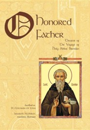 O Honored Father: Theater of the Voyage of Holy Abbot Brendan