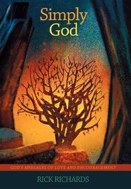 Simply God: Gods Messages of Love and Encouragement