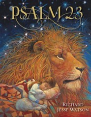 Psalm 23  -     By: Illustrated by Richard Jesse Watson     Illustrated By: Richard Jesse Watson