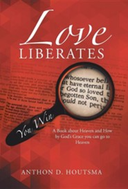 Love Liberates: You Win