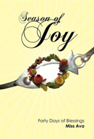 Season of Joy: Forty Days of Blessings
