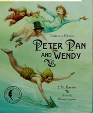 Peter Pan and Wendy: Centenary Edition  -     By: J.M. Barrie