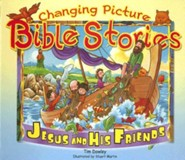 Changing Picture Bible Stories  -              By: Tim Dowley