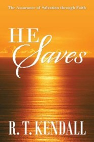He Saves: The Assurance of Salvation Through Faith
