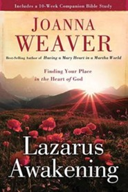 Lazarus Awakening: Finding Your Place in the Heart of  - Slightly Imperfect