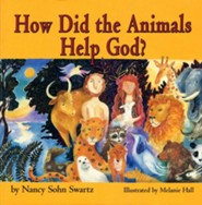 How Did the Animals Help God? Board Book