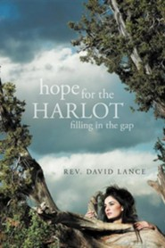 Hope for the Harlot: Filling in the Gap