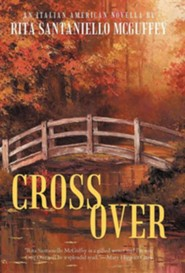 Cross Over: An Italian-American Novella