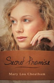 Secret Promise  -     By: Mary Lou Cheatham