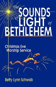 The Sounds and Light of Bethlehem: Christmas Eve Worship Service