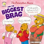 The Berenstain Bears and the Biggest Brag (Saddle Stitch)