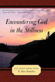 Encountering God in the Stillness: The North Shore Story