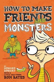 How to Make Friends and Monsters, Hardcover