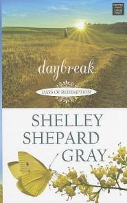Daybreak: Days of Redemption  -     By: Shelley Shepard Gray