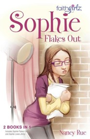 Sophie Flakes Out  -     By: Nancy Rue