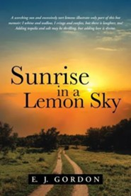 Sunrise in a Lemon Sky