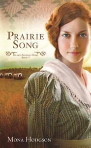 Prairie Song: Hearts Seeking Home, Large Print  -     By: Mona Hodgson