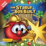 The Stable that Bob Built  -     By: Cindy Kenney