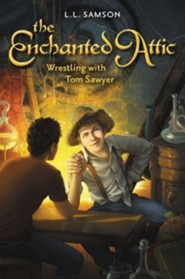 Wrestling with Tom Sawyer  -     By: L.L. Samson