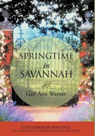 Springtime in Savannah  -              By: Gail Ann Warner
