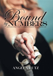 Bound by Numbers: Abandoning the Control Weight Has Over You