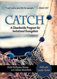 CATCH: A Churchwide Program for Invitational Evangelism - Small Group DVD w/Leader's Guide  -     