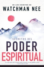 Secretos del Poder Espiritual, Secrets To Spiritual Power