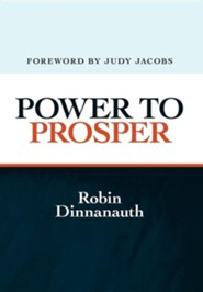 Power to Prosper  -     By: Robin Dinnanauth