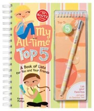 My All-Time Top 5: A Book of Lists for You and Your Friends [With PencilWith EraserWith Ready-To-Write-On List Pad]