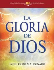 La Gloria de Dios (Estudio Biblico Guiado Por El Espiritu Santo)