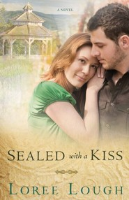 Sealed With A Kiss  -              By: Lorre Lough