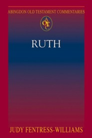 Ruth: Abingdon Old Testament Commentary