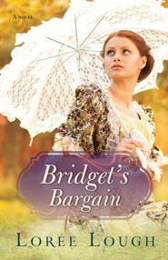 Bridgets Bargain  -     By: Lorre Lough