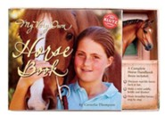 My Very Own Horse Book [With Horse Figurine and Saddle Kit]