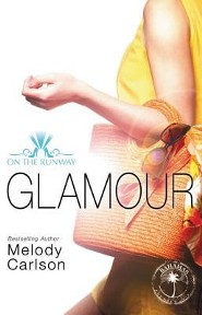 Glamour  -     By: Melody Carlson