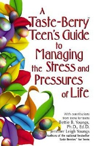 A Taste Berry Teen's Guide to Managing the Stress and Pressures of Life