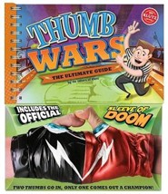 Thumb Wars: The Ultimate Guide [With Sleeve of Doom]