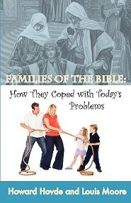 Families of the Bible: How They Coped with Today's Problems