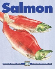 Salmon  -     By: Deborah Hodge     Illustrated By: Nancy Gray Ogle