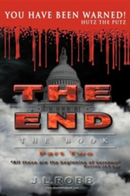 The End the Book: Part Two You Have Been Warned  -     By: J.L. Robb