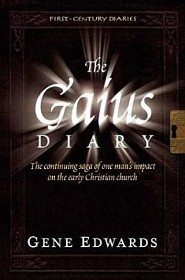 The Gaius Diary  -     By: Gene Edwards