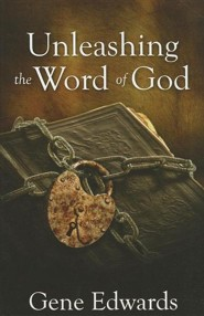 Unleashing the Word of God