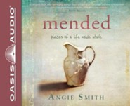 Mended: Pieces of a Life Made Whole Unabridged Audiobook on CD  -     