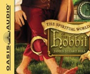 The Spiritual World of the Hobbit--Unabridged   Audiobook on CD
