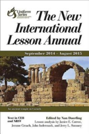 The New International Lesson Annual 2014-2015
