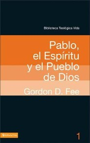 Pablo, el Espíritu y el pueblo de Dios  (Paul, the Spirit, and the People of God)