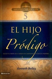 BTV # 05: El hijo pr&#243digo, Cross & The Prodigal  -     By: Kenneth E. Bailey